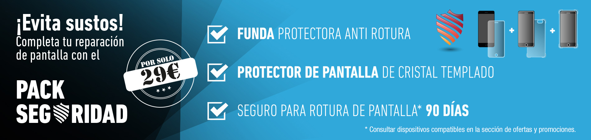 pack de seguridad anti rotura de pantalla